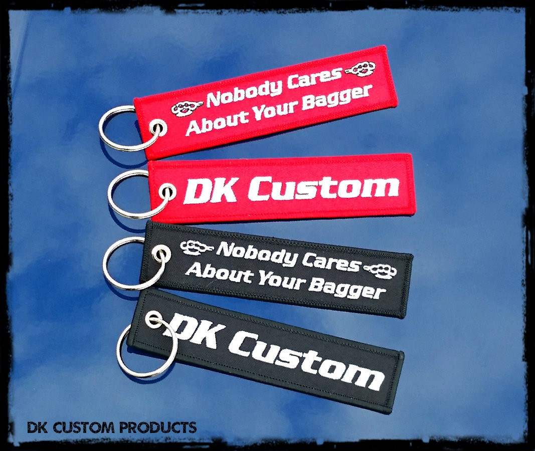 Harley DK Custom Key Tag Chain Ring Nobody Cares About Your Bagger