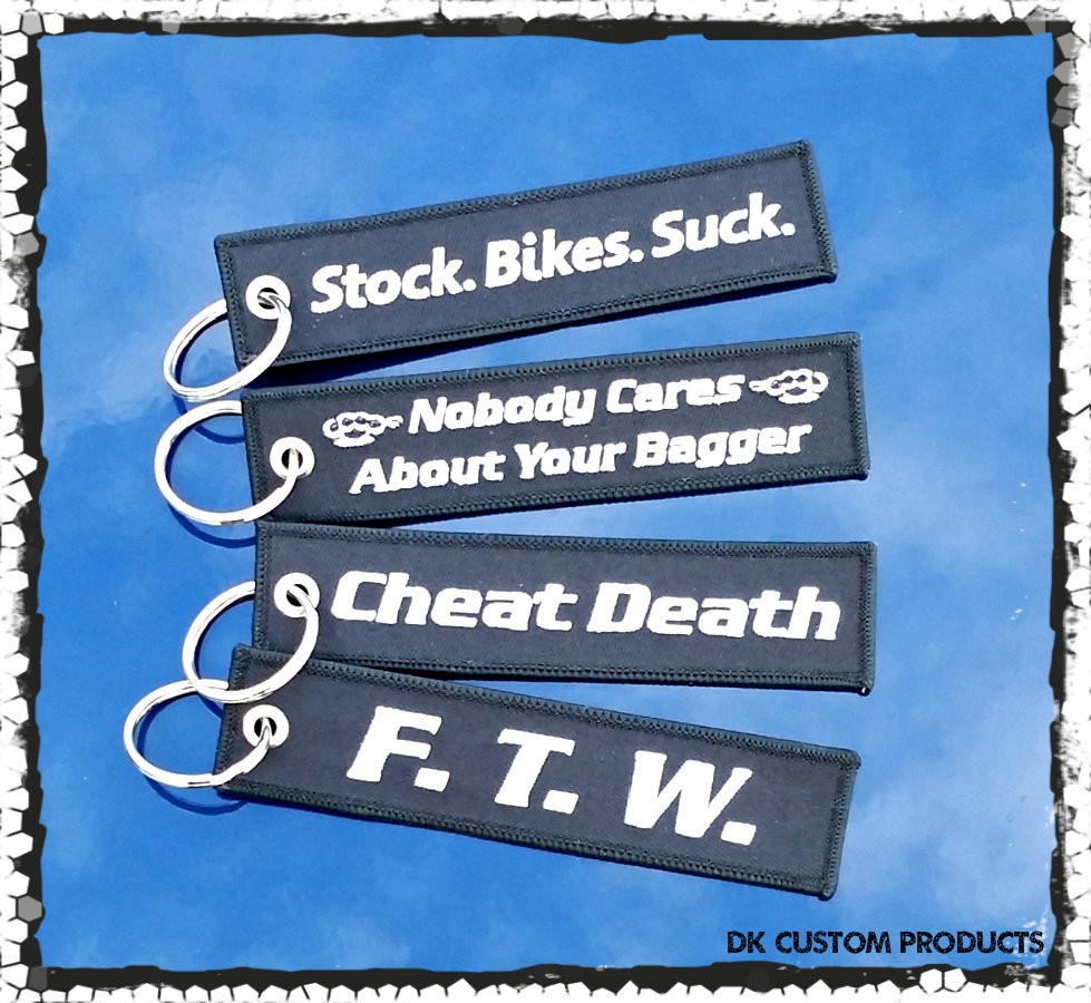 Harley DK Custom Assortment Cheat Death Key tag chain Ring FTW Stock Bikes Suck Remove before flight - Patches - Motorcycle
