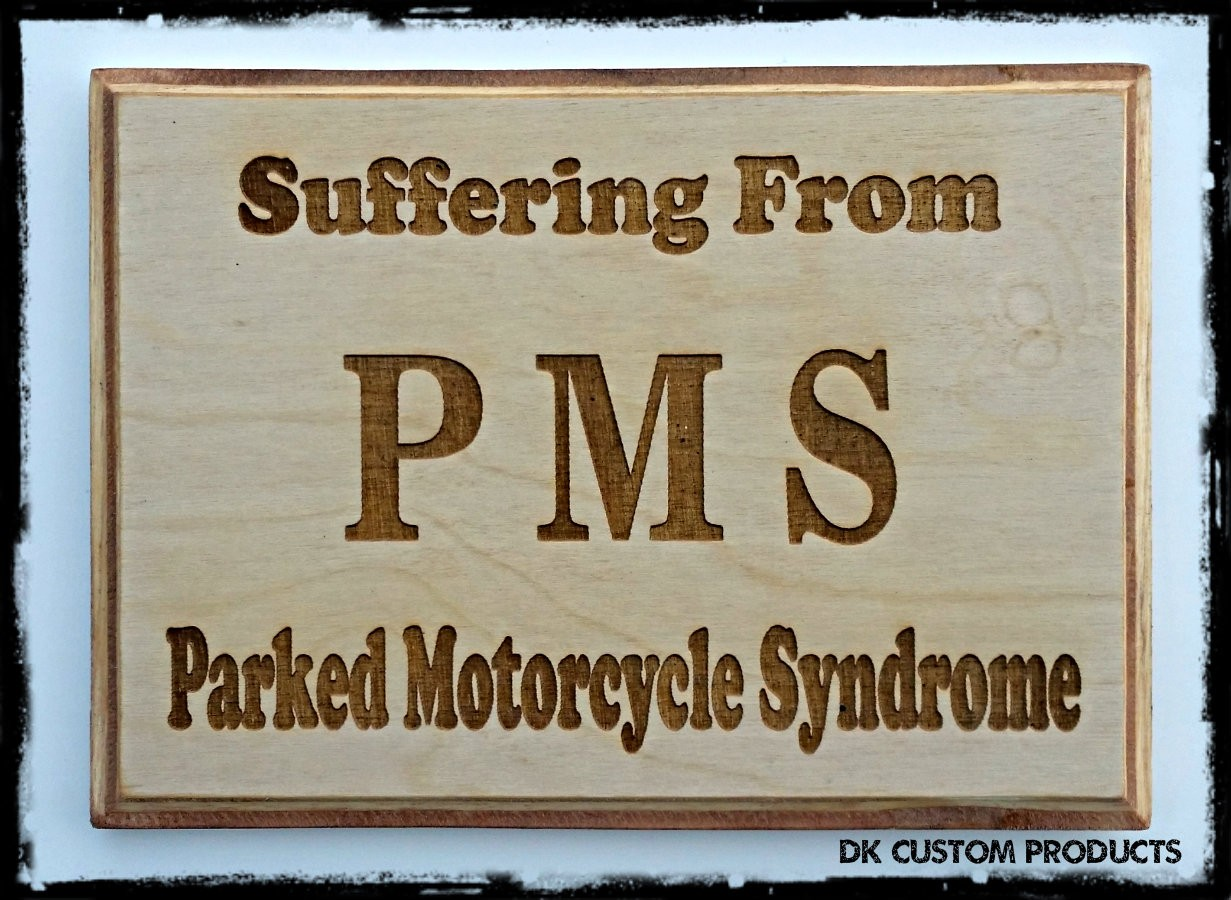 Man Cave Sign Plaque PMS Parked Motorcycle Syndrome Harley Gift Motorcycle DK Custom