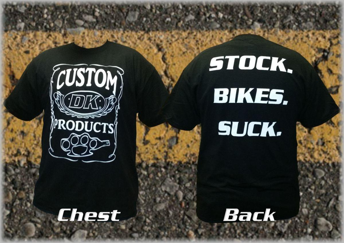 Stock. Bikes. Suck. DK Custom Products Dry Blend Shirt